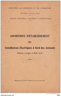 CONDITIONS D ETABLISSEMENT DES INSTALLATIONS ELECTRIQUES A BORD DES AERONEFS (AVIATION) - Commercial Aviation