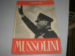 LIBRETTO MUSSOLINI GIORGIO PINI - Bibliographien