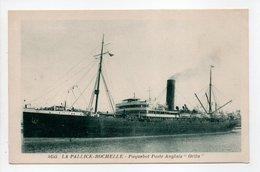 - CPA LA PALLICE-ROCHELLE (17) - Paquebot Poste Anglais ORITA - Edition Bergevin 4655 - - La Rochelle