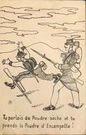 CPA - ILLUSTRATEUR : AB - Militaria > Humoristiques - Tu Parlais De Poudre Sèche... - BE - Humor