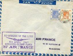 "HONG KONG LETTRE PAR AVION AVEC CACHET ""RE-OPENING OF THE LINE 5th APRIL 1947 HONGKONG-SAIGON-PARIS BY AIR FRANCE""...... - Hong Kong (...-1997)"