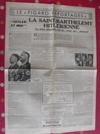 """""""le Figaro Reportages"""" Du Mercredi 21 Février 1940. Roehm Otto Strasser Von Schleicher La Nuit Des Longs Couteaux SA - Newspapers"""
