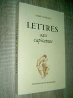 Lettres Aux Capitaines  André Charlier  1990    Ecole Des Roches De Maslacq - Non Classés