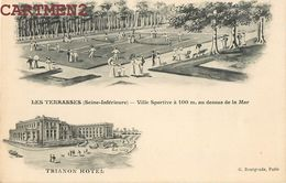 LE TREPORT PUBLICITE LES TERRASSES VILLE SPORTIVE TRIANON HOTEL TENNIS - Le Treport