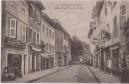 Bx - Cpa THONON Les BAINS - Grande Rue Et Place Du Château (cachet Convoyeur LE FAYET à ANNEMASSE) - Thonon-les-Bains