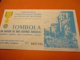 Billet De Loterie/Tombola En Faveur De Nos Oeuvres Sociales / Médaillés Militaires/1983                          TCK202 - Lottery Tickets