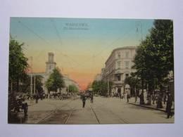 Varsovie Pologne Rue Marshalkovskaya Antique - Polen