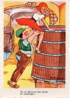 Humour 369 : Illustrateur A Raginel : On En Découvre Des Choses En Vendanges ( Tonneaux  ) - Humor