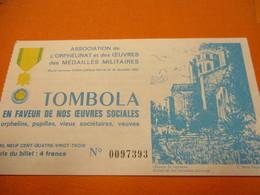 Billet De Loterie/Tombola En Faveur De Nos œuvres Sociales / Médaillés Militaires/1983                          TCK203 - Lottery Tickets