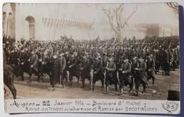 Revue Des Troupes De La Garnison Et Remise Des Décorations - Le 22 Janvier 1914 à AVIGNON - Avignon