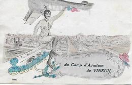INDRE - CHATEAUROUX - DEOLS - VINEUIL - TRES RARE CARTE DU CAMP D'AVIATION DE VINEUIL - WW1 1914-18 - Chateauroux