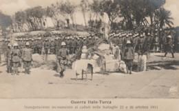 CARTOLINA NON VIAGGIATA PRIMI 900 GUERRA ITALO TURCA -LIBIA (TY605 - Libia
