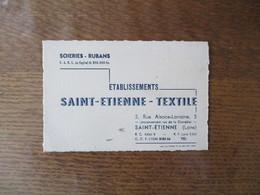 SAINT-ETIENNE CARTE ETABLISSEMENTS SAINT-ETIENNE-TEXTILE SOIERIES-RUBANS 5 RUE ALSACE-LORRAINE - Frankreich