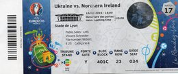 Ticket D ' Entrée Match Ukraine / Irlande Du Nord - EURO 2016 , Stade De Lyon - Tickets D'entrée