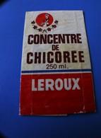 VINTAGE 1950 PUBLICITÉ ÉTIQUETTE PUBLICITAIRE CONCENTRE DE CHICORÉE CAFÉ LEROUX A VERSER DANS DU LAIT FROID - Publicités