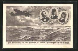 AK Heimkehr Der Ersten Ozeanflieger Ost-West 1928, V. Hünefeld, Köhl Und Fitzmaurice - Unclassified
