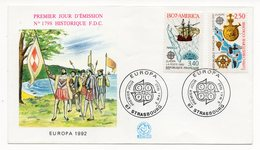 FDC France 1992 - Europa 1992 - Christophe Colomb YT 2755 Et  América YT 2756 -  67 Strasbourg - FDC