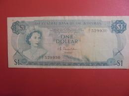 BAHAMAS 1$ 1974 CIRCULER +PETITE REPARATION  (B.11) - Bahamas