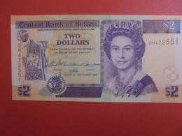 BELIZE 2$ 2007 PEU CIRCULER (B.11) - Belize