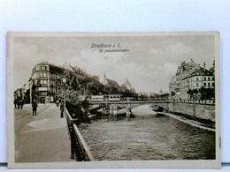 AK Strassburg I. E., St. Johannisstaden; Feldpost 1916 - Frankreich