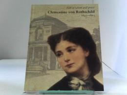 Clementine Von Rothschild - Biographien & Memoiren