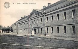 Ypres - La Caserne D' Infanteriez - Ieper