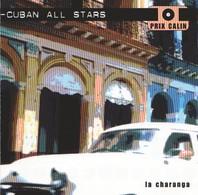 CUBAN ALL STARS - La Charanga - CD - Musiques Du Monde