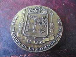 MEDAILLE 120° ANNIVERSAIRE DE LA COMMUNE DE LA FOA 1883-2003 - Touristiques