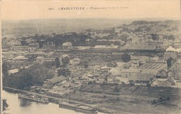 08 - CHARLEVILLE / PANORAMA VERS LA GARE - Charleville