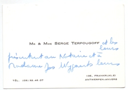 Visitekaartje - Carte Visite - Mr & Mme Serge Terpougoff - Antwerpen - Visiting Cards