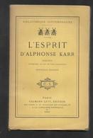 Sam L'esprit D'Alphonse Karr. Pensées Extraites De Ses Oeuvres Complètes Alphonse KARR 1891 Etat Parfait - 1801-1900