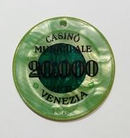 VENEZIA - Casinò MUNICIPALE Di VENEZIA - FICHA / CHIP / FICHE / TOKEN Da 20000 - Casino