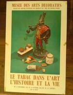 AFFICHE ANCIENNE ORIGINALE Musée Des Arts Décoratifs 1962 Exposition Le Tabac Dans L'Art L'Histoire Et La Vie Paris - Posters