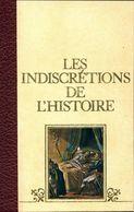 Les Indiscrétions De L'histoire Tome III De Docteur Cabanès (1977) - History