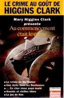 Au Commencement était Le Crime De Mary Higgins Clark (1998) - Books, Magazines, Comics