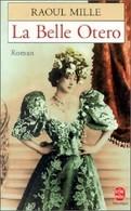 La Belle Otero De Raoul Mille (1996) - Livres, BD, Revues