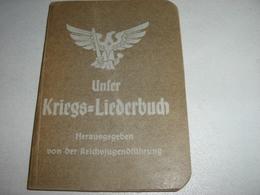 LIBRETTO UNFER KRIEGS LIEDERBUCH - Documenti Storici