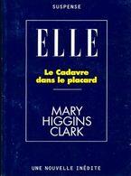 Le Cadavre Dans Le Placard De Mary Higgins Clark (1997) - Bücher, Zeitschriften, Comics