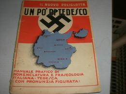 LIBRETTO UN PO' DI TEDESCO -IL NUOVO POLIGLOTTA 1940 - Documents Historiques