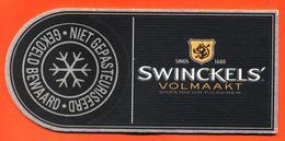 Sous Bock Coaster Double Bière Swinckel's Volmaakt Brasserie Aux Pays Bas - Sous-bocks