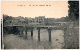 22 LANNION - Le Pont Du Chemin De Fer - Lannion