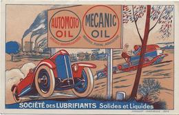 D 31 PUBLICITE  SOCIETE DES LUBRIFIANTS .. AUTOMOTO OIL ...  MECANIC OIL (Toulouse  St Agne) - Cartes Postales