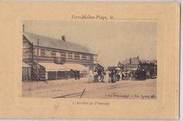 FORT-MAHON - L'Arrivée Du Tramway - Train Tortillard - Fort Mahon