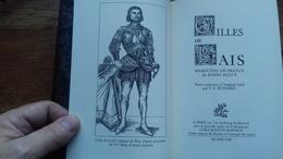 GILLES DE RAIS Maréchal De France Dit Barbe Bleue. (T.E. BOSSARD) JEAN DE BONNOT 1998.(107R13) - Historia