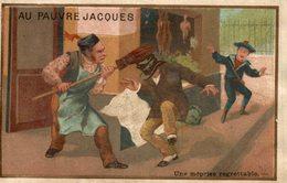CHROMO AU PAUVRE JACQUES UNE MEPRISE REGRETTABLE - Trade Cards