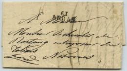 61 ARRAS / LàC 1826 Pour Chevalier De Rostang Entreposeur Du Tabac à Nîmes . A Propos Du 45e Régiment à La Martinique . - 1801-1848: Precursors XIX