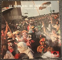 LE CARNAVAL DE DUNKERQUE ( 1960 ??? )  33 Trs 25 Cm Polydor 45591 ( LPR126761268) - Carnaval