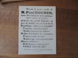 TRACT D'UN GROUPE DE PATRIOTES ANCIENS COMBATTANTS DEVANT LA PERTE CRUELLE DE M. PAUL DOUMER.......VOTEZ FRANCAIS - Documents Historiques