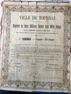 Ville De Tournai - Actions & Titres