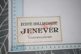 Etiquette Echte Hollandsche Jenever Gedistillerd - Etiquettes